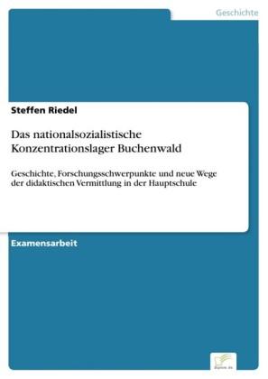 Das nationalsozialistische Konzentrationslager Buchenwald