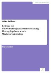 Beiträge zur Umweltverträglichkeitsuntersuchung Flutung Tagebaurestloch Mücheln/Geiseltalsee