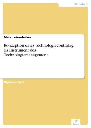 Konzeption eines Technologiecontrollig als Instrument des Technologiemanagement