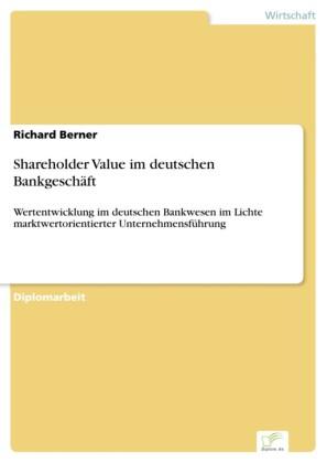 Shareholder Value im deutschen Bankgeschäft