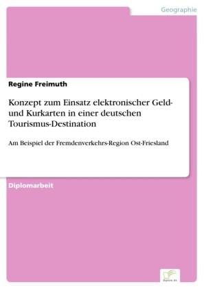 Konzept zum Einsatz elektronischer Geld- und Kurkarten in einer deutschen Tourismus-Destination