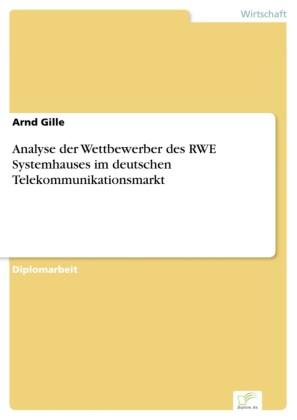 Analyse der Wettbewerber des RWE Systemhauses im deutschen Telekommunikationsmarkt