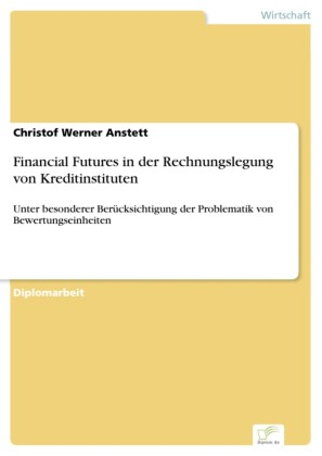 Financial Futures in der Rechnungslegung von Kreditinstituten