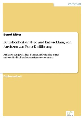 Betroffenheitsanalyse und Entwicklung von Ansätzen zur Euro-Einführung