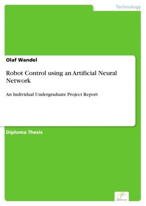 Robot Control using an Artificial Neural Network