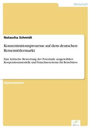 Konzentrationsprozesse auf dem deutschen Reisemittlermarkt