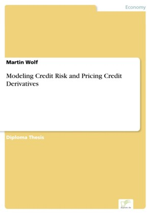 Modeling Credit Risk and Pricing Credit Derivatives