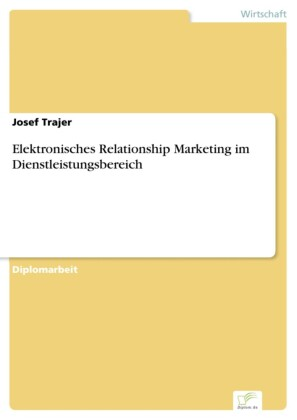 Elektronisches Relationship Marketing im Dienstleistungsbereich