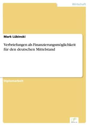 Verbriefungen als Finanzierungsmöglichkeit für den deutschen Mittelstand