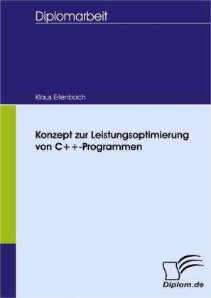 Konzept zur Leistungsoptimierung von C++-Programmen