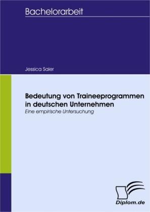 Bedeutung von Traineeprogrammen in deutschen Unternehmen