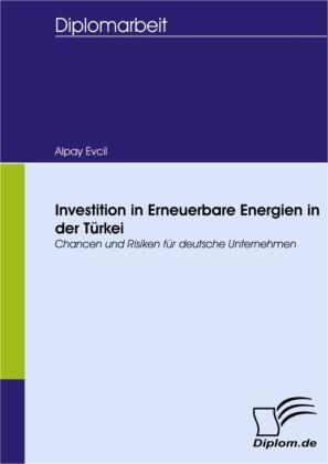 Investition in Erneuerbare Energien in der Türkei