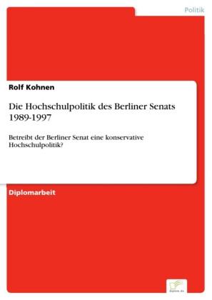 Die Hochschulpolitik des Berliner Senats 1989-1997
