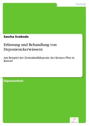 Erfassung und Behandlung von Deponiesickerwässern