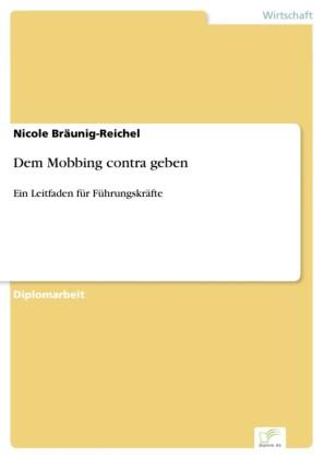 Dem Mobbing contra geben