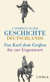 Unterwegs in der Geschichte Deutschlands Cover