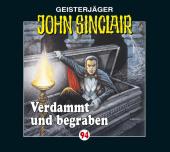 Geisterjäger John Sinclair - Verdammt und begraben, 1 Audio-CD Cover