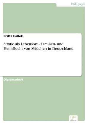 Straße als Lebensort - Familien- und Heimflucht von Mädchen in Deutschland