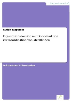 Organozinnalkoxide mit Donorfunktion zur Koordination von Metallionen