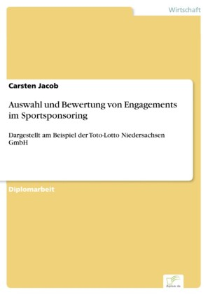 Auswahl und Bewertung von Engagements im Sportsponsoring