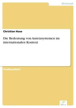 Die Bedeutung von Anreizsystemen im internationalen Kontext