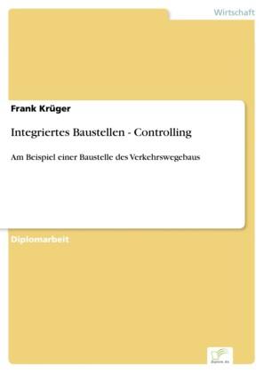 Integriertes Baustellen - Controlling
