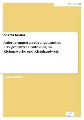 Anforderungen an ein angewandtes EDV-gestütztes Controlling im Kleingewerbe und Kleinhandwerk