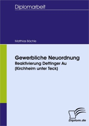 Gewerbliche Neuordnung - Reaktivierung Dettinger Au (Kirchheim unter Teck)