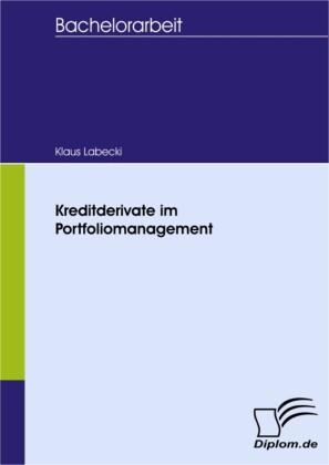 Kreditderivate im Portfoliomanagement