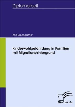 Kindeswohlgefährdung in Familien mit Migrationshintergrund