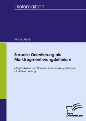 Sexuelle Orientierung als Marktsegmentierungskriterium