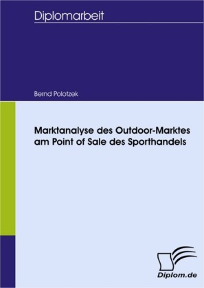 Marktanalyse des Outdoor-Marktes am Point of Sale des Sporthandels