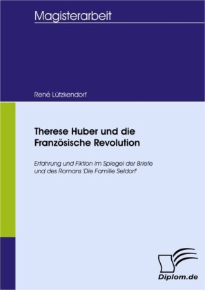 Therese Huber und die Französische Revolution