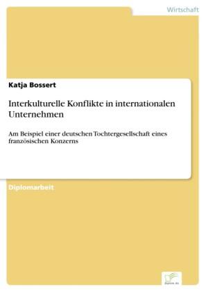 Interkulturelle Konflikte in internationalen Unternehmen