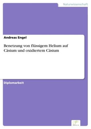 Benetzung von flüssigem Helium auf Cäsium und oxidiertem Cäsium