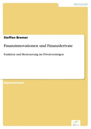 Finanzinnovationen und Finanzderivate