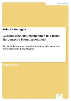 Ausländische Subunternehmer als Chance für deutsche Bauunternehmen?