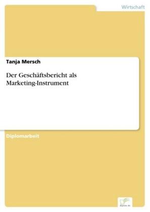 Der Geschäftsbericht als Marketing-Instrument
