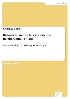 Historische Wechselkurse zwischen Hamburg und London