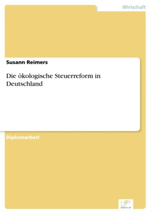 Die ökologische Steuerreform in Deutschland