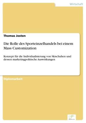 Die Rolle des Sporteinzelhandels bei einem Mass Customization