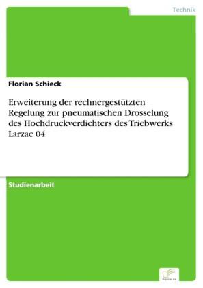 Erweiterung der rechnergestützten Regelung zur pneumatischen Drosselung des Hochdruckverdichters des Triebwerks Larzac 04