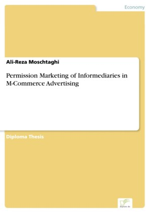 Permission Marketing of Informediaries in M-Commerce Advertising