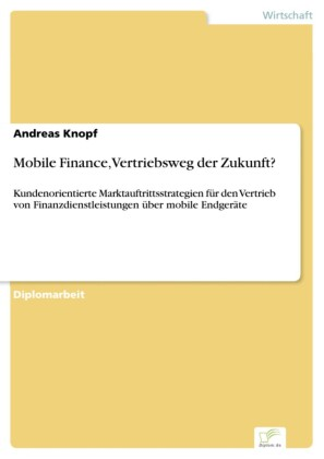 Mobile Finance, Vertriebsweg der Zukunft?
