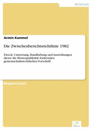 Die Zwischenberichtsrichtlinie 1982