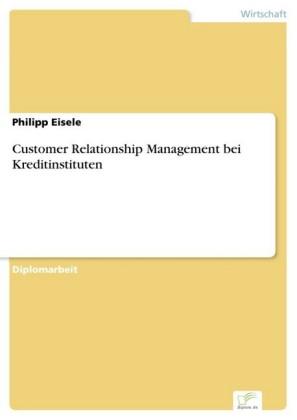 Customer Relationship Management bei Kreditinstituten