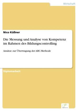 Die Messung und Analyse von Kompetenz im Rahmen des Bildungscontrolling