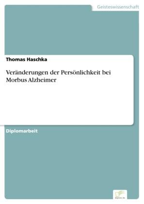 Veränderungen der Persönlichkeit bei Morbus Alzheimer