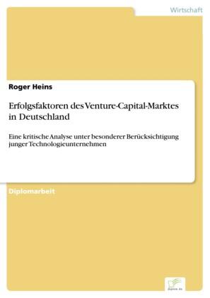 Erfolgsfaktoren des Venture-Capital-Marktes in Deutschland