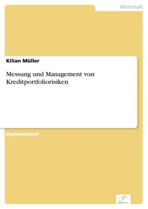 Messung und Management von Kreditportfoliorisiken
